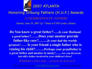 2007 ATLANTA Honoring Unsung Fathers (H.U.F.) Awards A CELEBRATION OF  FATHERS