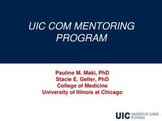 UIC COM MENTORING PROGRAM