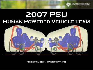 2007 PSU Human Powered Vehicle Team