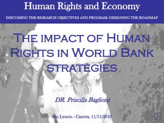Human Rights and Economy DISCUSSING THE RESEARCH OBJECTIVES AND PROGRAM: DESIGNING THE ROADMAP