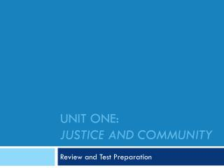 Unit one: justice and community
