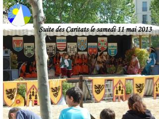 Suite des Caritats le samedi 11 mai 2013