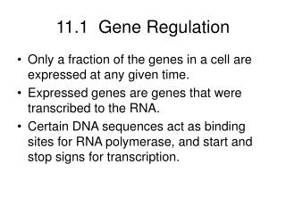 11.1  Gene Regulation