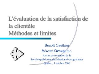 L valuation de la satisfaction de la client le M thodes et limites