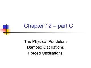Chapter 12 – part C