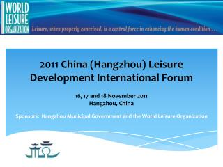 2011 China (Hangzhou) Leisure Development International Forum