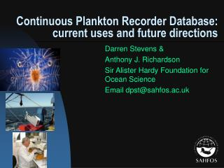 Continuous Plankton Recorder Database: current uses and future directions
