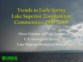 Trends in Early Spring  Lake Superior Zooplankton Communities, 1989-2000