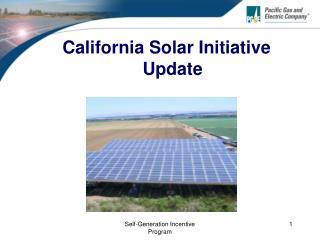 California Solar Initiative Update
