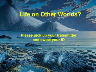 Life on Other Worlds?