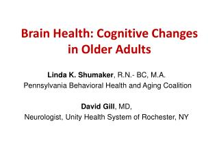 Brain Health: Cognitive Changes in Older Adults