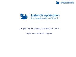 Chapter 13 Fisheries, 28 February 2011 Inspection and Control Regime