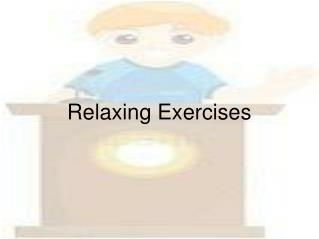 Relaxing Exercises