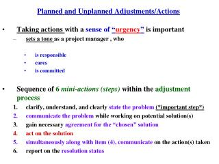 Planned and Unplanned Adjustments/Actions