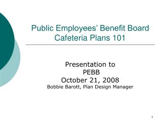 Public Employees' Benefit Board Cafeteria Plans 101