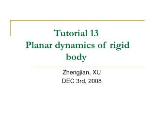Tutorial 13  Planar dynamics of rigid body