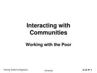 Interacting with Communities