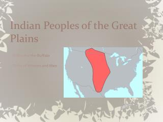 Indian Peoples of the Great Plains