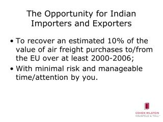 The Opportunity for Indian Importers and Exporters
