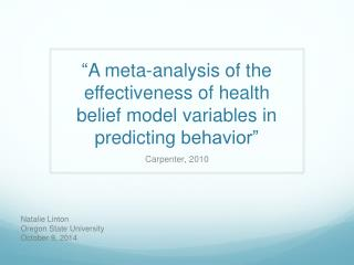 """ A meta-analysis of the effectiveness of health belief model variables in predicting  behavior"""