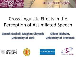 Cross-linguistic Effects in the Perception of Assimilated Speech