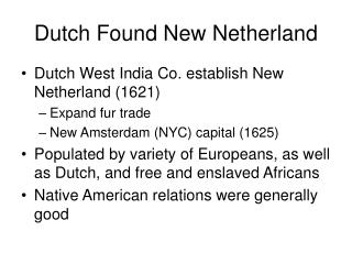 Dutch Found New Netherland