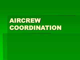 AIRCREW COORDINATION