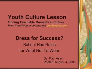 Dress for Success? School Has Rules for What Not To Wear