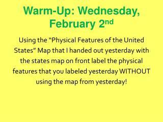 Warm-Up: Wednesday,  February 2 nd