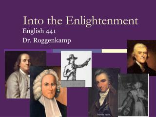 Into the Enlightenment