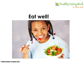 Eat well!