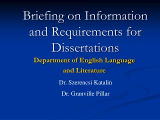 Briefing on Information and Requirements for Dissertations