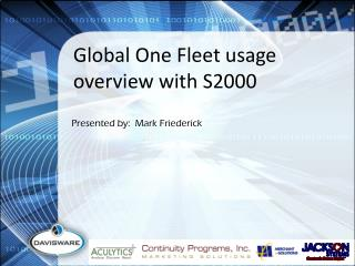 Global One  Fleet usage overview with S2000