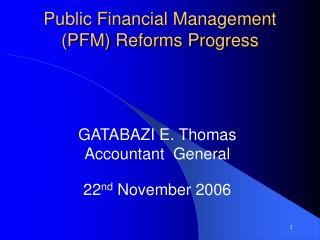 Public Financial Management (PFM) Reforms Progress