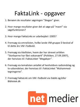 FaktaLink  - opgaver