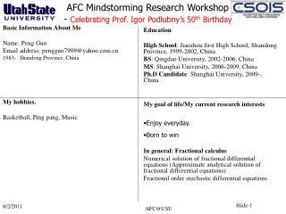 Basic Information About Me Name: Peng Guo Email address: pengguo7909@yahoo