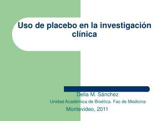 Uso de placebo en la investigación clínica