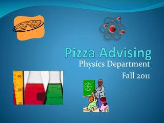 Pizza Advising