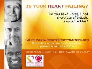 IS YOUR  HEART  FAILING ?