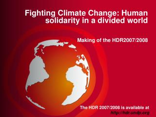 The HDR 2007/2008 is available at  hdr.undp