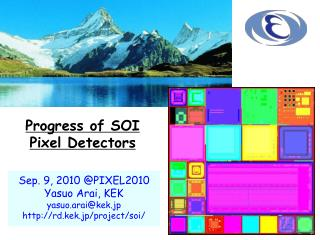 Progress of SOI Pixel Detectors