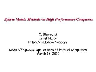 Sparse Matrix Methods on High Performance Computers