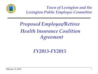 Town of Lexington and the   Lexington Public Employee Committee