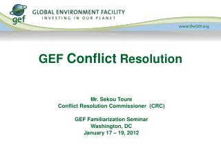 GEF  Conflict  Resolution