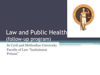 Law and Public Health (follow-up program)