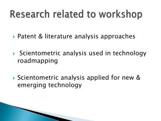 Research related  to workshop