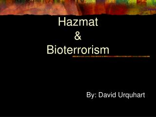 Hazmat & Bioterrorism