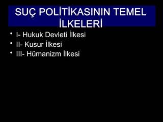 SU  POLITIKASININ TEMEL ILKELERI