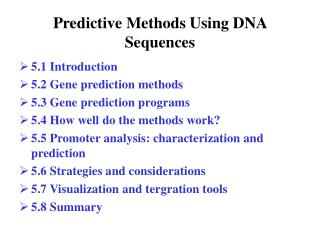 Predictive Methods Using DNA Sequences