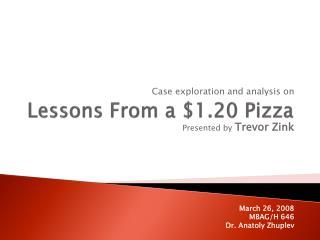 Lessons From a $1.20 Pizza